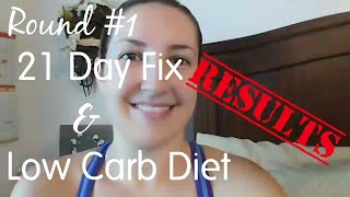 Weight Loss Results | 21 Day Fix | Low Carb Diet | 3 Week Results | Before And After |