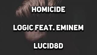 Homicide   Logic Feat. Eminem [8D AUDIO]