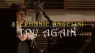 STEPHANIE ANGELINI – TRY AGAIN – 2017