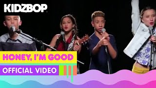KIDZ BOP Kids - Honey, I'm Good (Official Music Video) [KIDZ BOP 29]