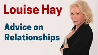 Power Thoughts On Love And Relationships   Louise Hay
