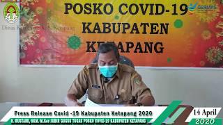 Press Release Covid -19 Kabupaten Ketapang (14 April 2020)