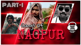 GANGS OF NAGPUR | WASSEYPUR PARODY |  HARSHAL CHANDEKAR | NAGPUR CHA SHINCHAN |