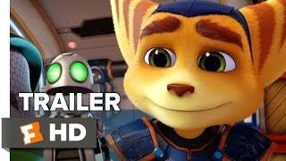 Ratchet & Clank Official Trailer 1 2016  Bella Thorne Animated Movie HD