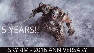 FIVE YEARS TOGETHER - Elder Scrolls V Skyrim: Unofficial Gameplay Trailer (2016 Anniversary)