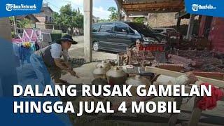 Frustasi Gara-gara Pandemi, Ki Dalang Wartoyo Rusak Gamelan hingga Terpaksa Jual 4 Mobil