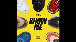 NAV KNOW ME BASS BOOSTED