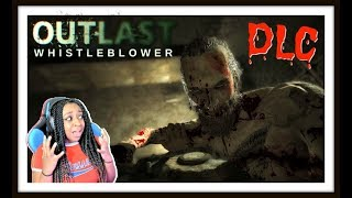 THIS IS EVEN WORSE!! | Outlast: Whistleblower DLC Gameplay!!!!