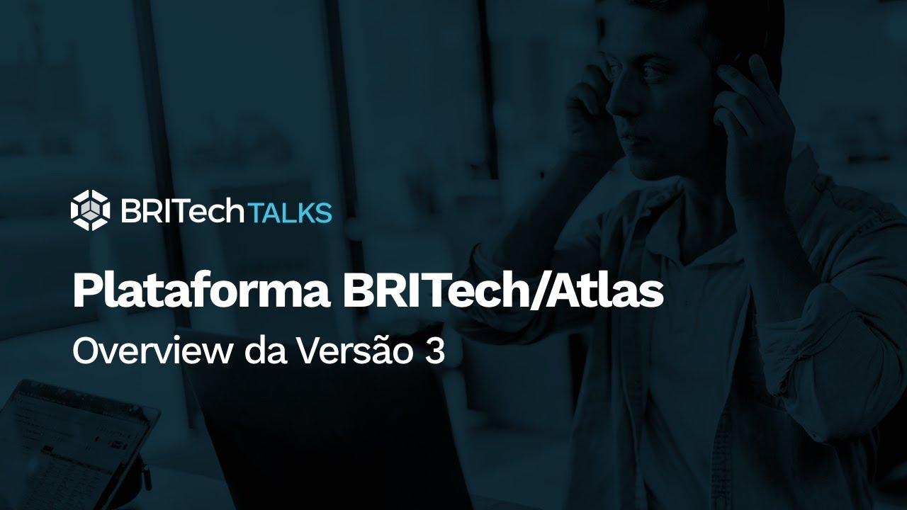 Versão 3 da Plataforma BRITech/Atlas