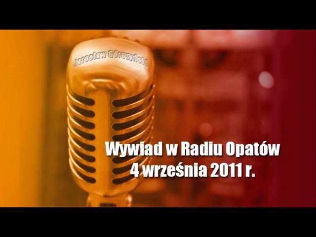 Wywiad w Radiu Opatów – 4 września 2011