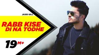 Rabb Kise Di Na Todhe | Dildariyaan | Jassi Gill | Sagarika