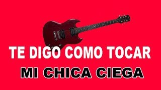 """""""TE DIGO COMO TOCAR"""" (TDCT) MI CHICA CIEGA DE TROPICAL FLORIDA"""