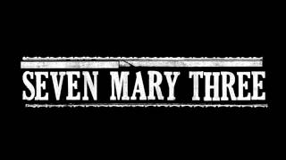 Seven Mary Three - Blackwing (Studio Version)