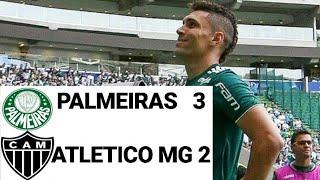Palmeiras 3 X 2 Atlético-MG (MELHORES MOMENTOS) Brasileirão 2018   22/07/18  