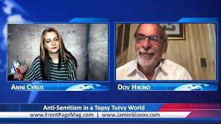Anti-Semitism in a Topsy Turvy World.