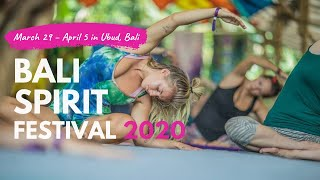 Brace Up for Bali Spirit Festival 2020