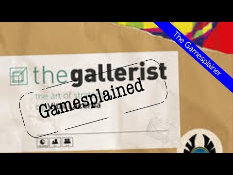 The Gallerist Gamesplained - Introduction