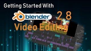 Beginner Video Editing Tutorial Using Blender 2.8