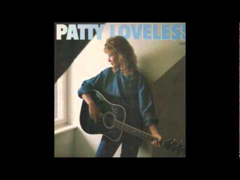 Sounds Of Loneliness — Patty Loveless | Last.fm