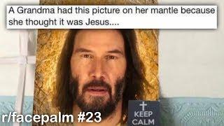 r/facepalm Best Posts #23