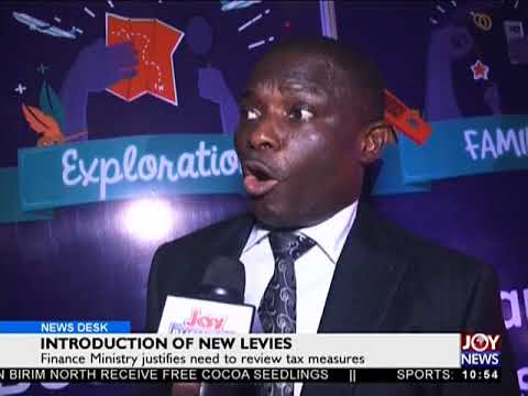 Introduction Of New Levies - Business Desk on JoyNews (4-7-18)