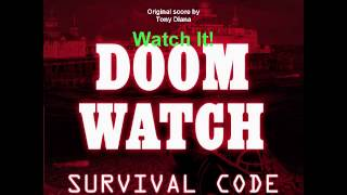 Doomwatch Survival code Score