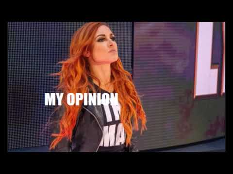 """WWE Superstar Becky Lynch Is """"The Man"""" (My Opinion)"""