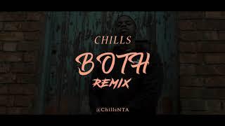 CHILLS   BOTH [HEADIE ONE REMIX] @CHILLSNTA