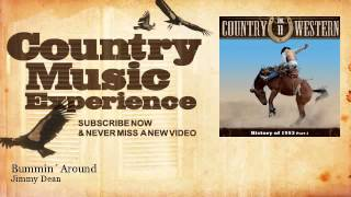 Jimmy Dean - Bummin´ Around - Country Music Experience