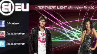 Basshunter - Northern Light (Almighty Remix)