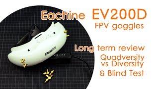 """Eachine EV200D FPV goggles: Long-term review, Quadversity vs Diversity & """"Blind Test"""""""