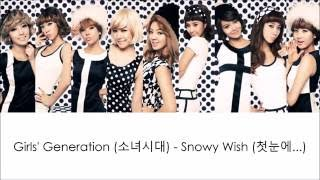 Girls' Generation / SNSD (소녀시대) - Snowy Wish (첫눈에...) lyrics (HAN ROM ENG)