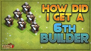 HOW TO GET THE 6th BUILDER!