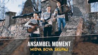 Ansambel Moment - Midva bova skupaj (Offical Lyrics video)