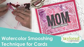 Smooshing Technique for Cards (Mother's Day)