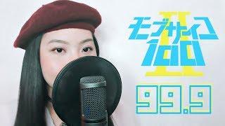 """モブサイコ100 / Mob Psycho 100 Season 2 - """"99.9"""" - Akano"""