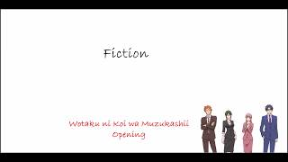 Sumika - Fiction Cover By Kobasolo | Lirik Dan Terjemahan | Wotaku Ni Koi Wa Muzukashii Opening Song