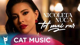 Nicoleta Nuca   Tot Mai Rar (Official Video)