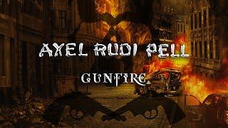 AXEL RUDI PELL - Gunfire
