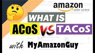 What is ACOS Advertising Cost of Spend on Amazon, What is TACOS True Advertising Cost of Spend of To