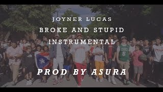 Joyner Lucas   Broke And Stupid (ADHD) Instrumental | Prod By ASURA | Best On Youtube | 2019
