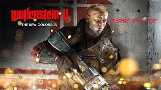Wolfenstein II: The New Colossus - Ending Epilogue