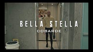 Bella Stella   Cobarde