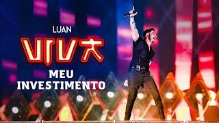 Luan Santana   Meu Investimento (DVD VIVA) [Vídeo Oficial]