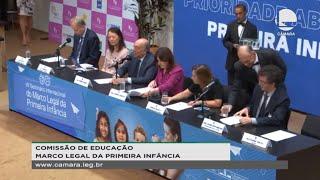 Educação - Monitoramento da implementação do Marco Legal da Primeira Infância - 12/11/2019 09:30