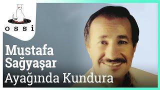 Mustafa Sağyaşar / Ayağında Kundura