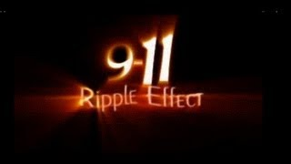 9-11 Ripple Effect - FULL