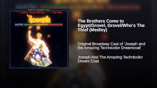 The Brothers Come to Egypt/Grovel, Grovel/Who's The Thief (Medley)
