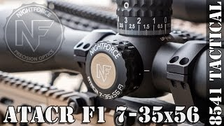 First Look: Nightforce ATACR F1 7-35x56mm Rifle Scope