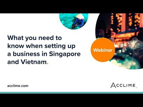 , title : 'What you need to know when setting up a business in Singapore and Vietnam